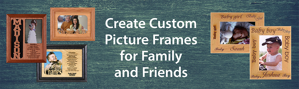Custom Frames for Family & Friends